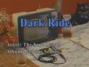 Dark Ride The Sore Losers