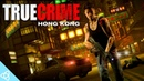 True Crime: Hong Kong (Sleeping Dogs Beta Version) - All the Gameplay and Trailers