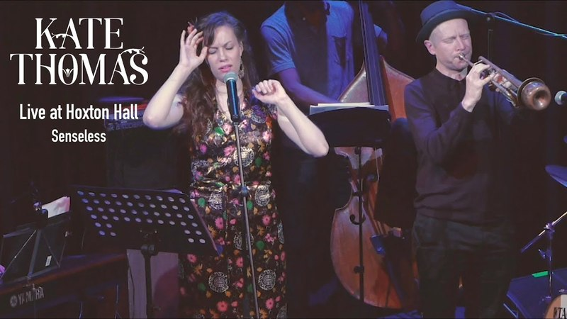 Kate Thomas Senseless Live at Hoxton Hall Jazz