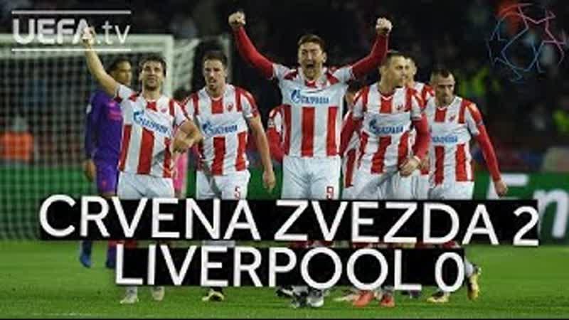CRVENA ZVEZDA 2 0 LIVERPOOL UCL HIGHLIGHTS