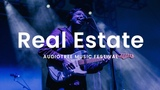 Real Estate - Had To Hear Audiotree Music Festival 2018
