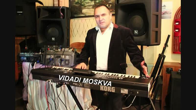Dolya vorovskaya..Vidadi Moskva