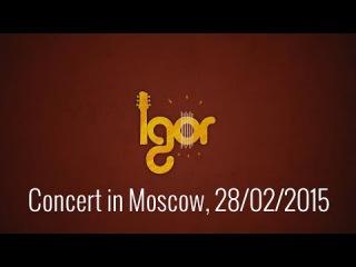 Igor Presnyakov Invitation concert in Moscow 2015 - Игорь Пресняков Приглашение на концерт в Москве