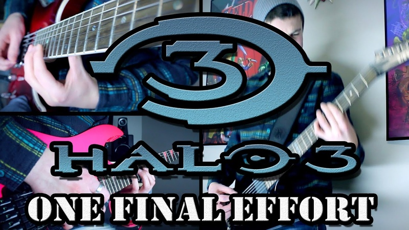 One Final Effort - Halo 3 (Guitar Cover)