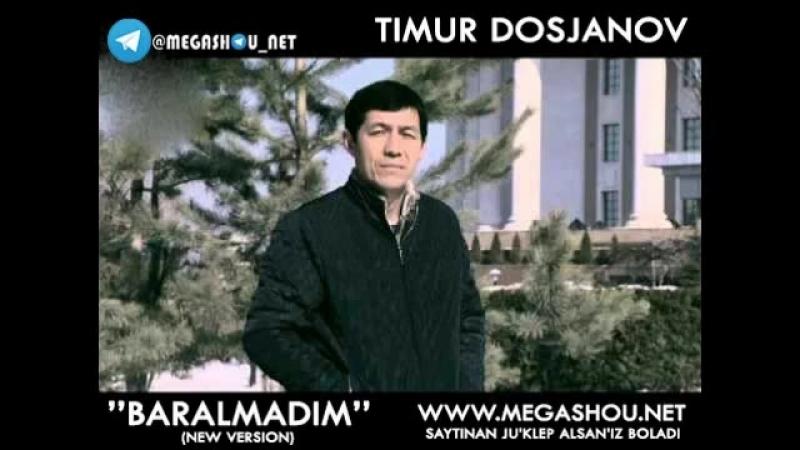 Timur Dosjanov - Baralmadim (music version) WWW.MEGASHOU.NET 2017.mp4