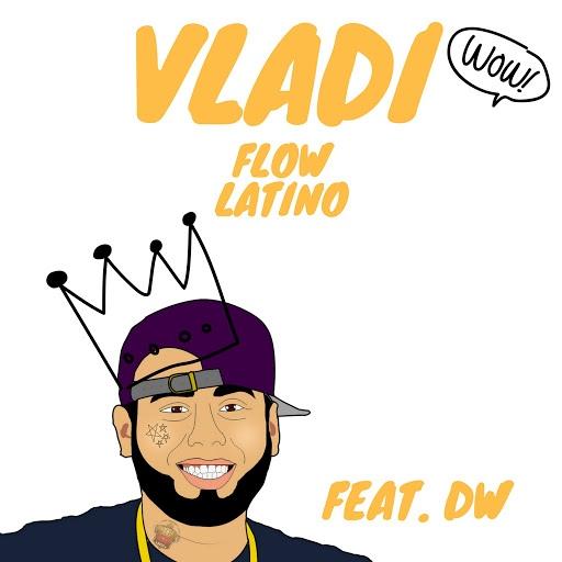 Влади альбом Flow Latino