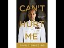 Can t Hurt Me David Goggins Audio Book
