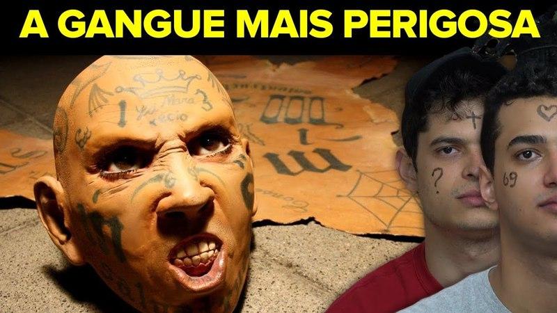 A GANGUE MAIS PERIGOSA DO MUNDO !!