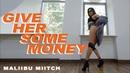 Maliibu Miitch - Give Her Some Money | Twerk by Viktoria Boage | VELVET YOUNG