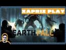 Stream Earthfall Раздаём тумаков чужакам