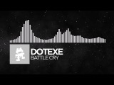 Electronic - DotEXE - Battle Cry Monstercat Release