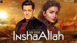 Inshallah Movie Official Trailer Salman Khan Alia Bhutt Sanjay Leela Bhansali SKF Production - YouTube