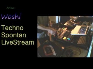 WOSHI -Spontan Techno LiveStream 10.09.2018