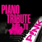 Piano Tribute Players альбом Piano Tribute to P!nk