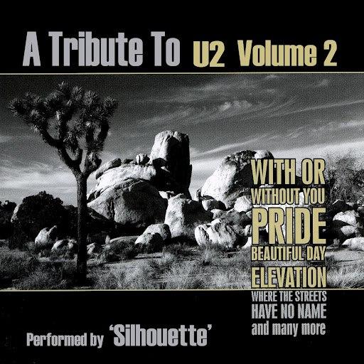 Silhouette альбом A Tribute to U2 Volume 2