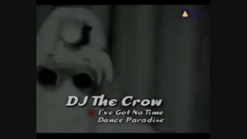 DJ The Crow I've Got No Time VIVA TV