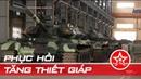 Quân đội Việt Nam sửa chữa nâng cấp Tăng thiếp giáp
