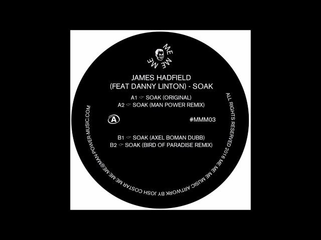 James Hadfield - Soak (Axel Boman Dubb) MEMEME03