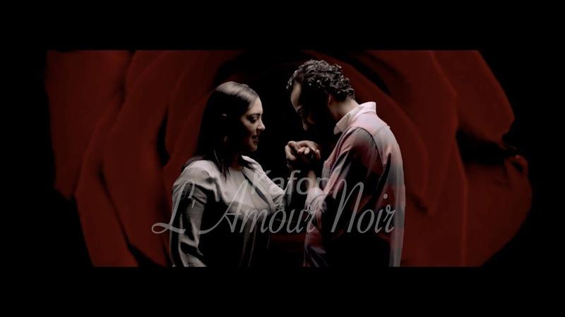Kafon L' Amour Noir Official Music Video