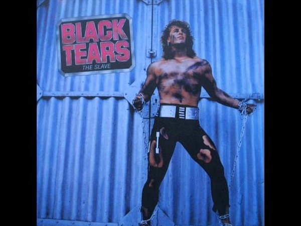 Black Tears - 1985 - The Slave (FULL ALBUM) [Traditional Metal]
