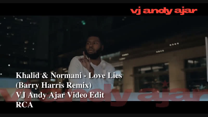 Khalid Normani - Love Lies (Barry Harris Remix)