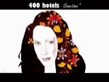 400 Hotels - Sometime