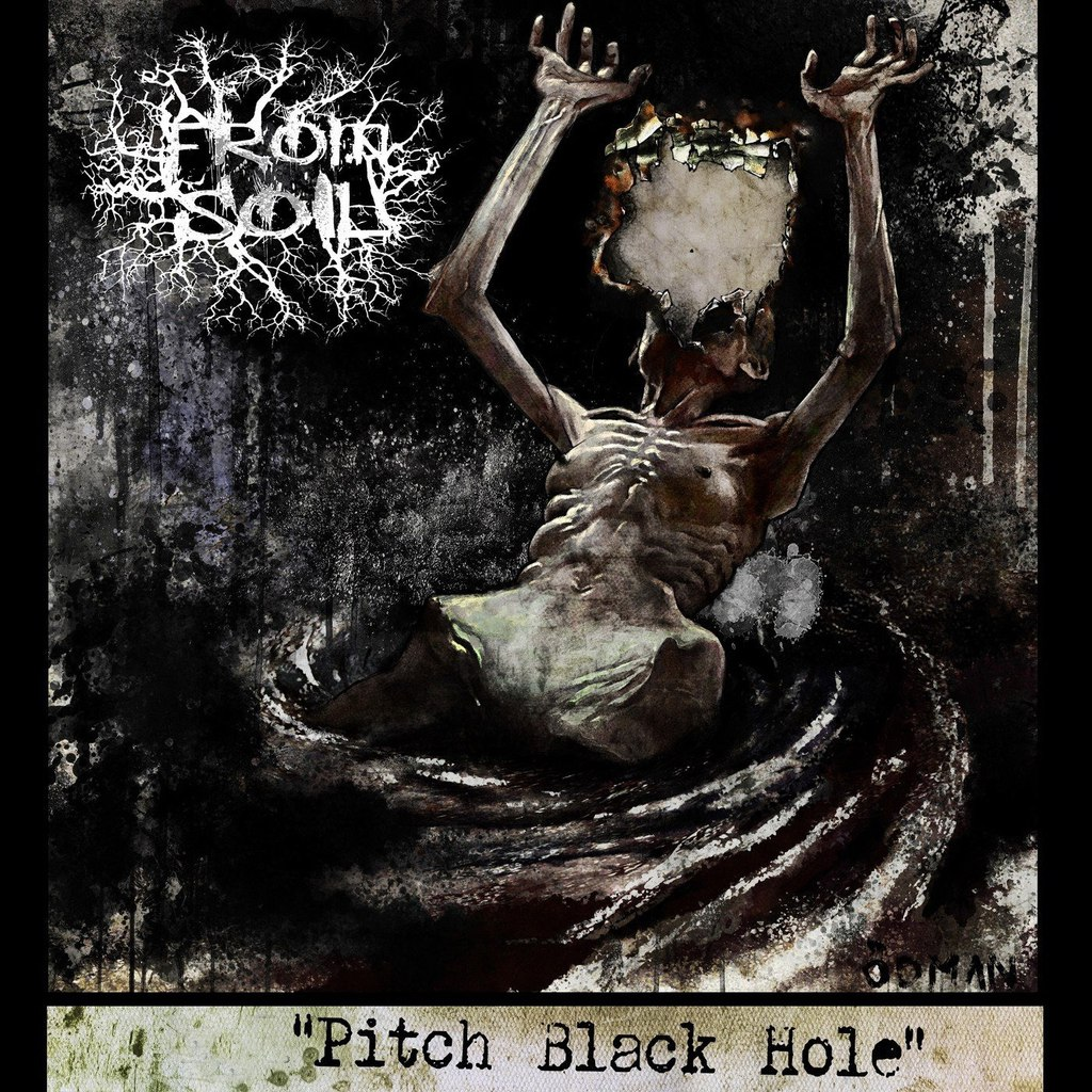 From Soil - Pitch Black Hole (2015)
