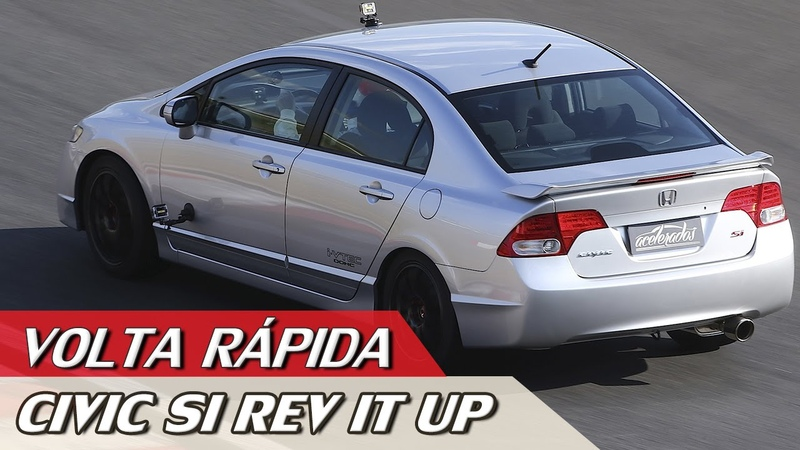 HONDA CIVIC Si REV IT UP - VOLTA RÁPIDA COM RUBENS BARRICHELLO 71 | ACELERADOS