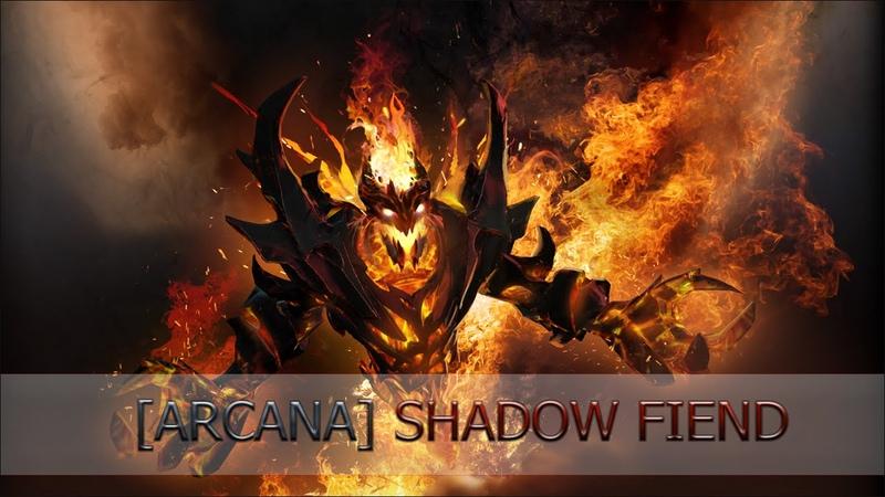Fire Arcana - Shadow Fiend [Demon Eater]