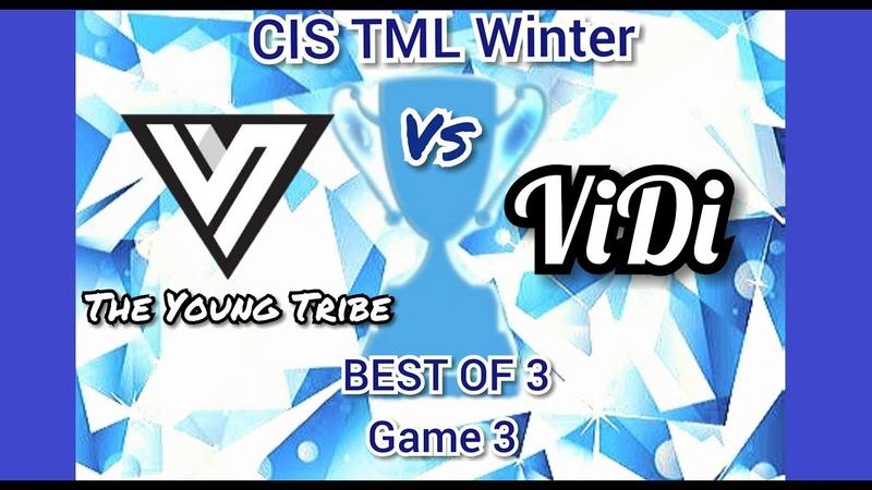 CIS TML Winter 2019 - TYT Vs VIDI - Game 3