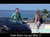 Girl Shows interes when she sees the guy driving a Lamborghini --B*tch gets pissed