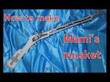 How to make Mami's musket - Puella Magi Madoka Magica Cosplay prop tutorial