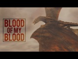 Game of Thrones Blood of My Blood (for 60k)