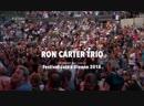 Ron Carter Trio - Jazz à Vienne 2018