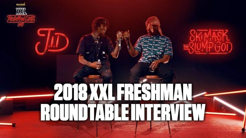 J.I.D and Ski Mask The Slump God Are Perfectionists - 2018 XXL Freshman