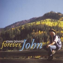 John Denver альбом Forever, John