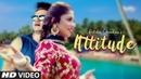 Attitude: Ritika Chouhan, Amc Aman (Full Song) Prabh Kaur Marok   Latest Punjabi Songs 2019
