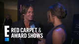 Keith Urban Takes Entertaining Seriously E! Red Carpet &amp Award Shows