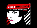 Disco Not Disco Post Punk, Electro &amp Leftfield Disco Classics - 1974-1986 (VA - Compliation)