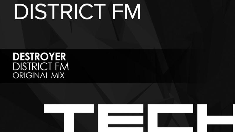Destroyer - District FM (Original Mix)