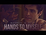 magnus &amp alec  hands to myself +2x18