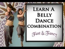 Learn Belly Dance Combination, 24 Counts Fast Fancy