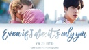 7 апр. 2018 г. V Jin (BTS) - 'Even If I Die, It's You' (Color Coded Han|Rom|Eng Lyrics)
