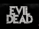 За кулисами «Зловещие мертвецы Чёрная книга» 2013