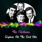 The Ventures альбом Explore All the Best Hits