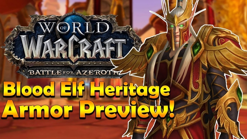 Blood Elf Heritage Armor Preview [In Game] | Battle for Azeroth