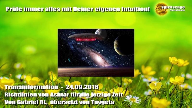 Richtlinien von Ashtar für die jetzige Zeit - Transinformation - 24.09.18