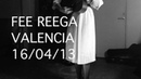 Fee Reega - 'Dame la escopeta' live in Valencia, ES