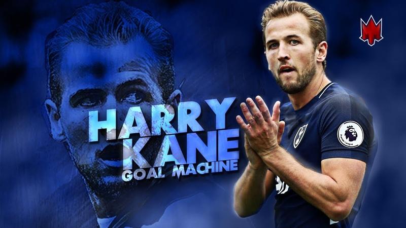 Harry Kane - Perfect Striker - 2018 HD