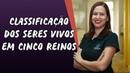 Classificação dos Seres Vivos em Cinco Reinos - Brasil Escola
